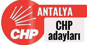 CHP'nin 27. dönem Antalya milletvekili adayları