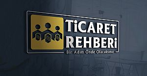Ticaret Rehberi Tüm Türkiye#039;de...