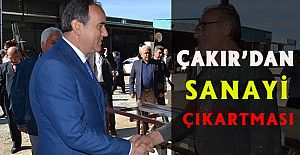 ÇAKIR'DAN SANAYİ ÇIKARTMASI!