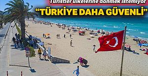 """Türkiye'yi """"güvenli"""" bulanlar ülkelerine dönmek istemiyor"""