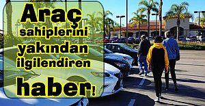 Araç sahiplerini yakından ilgilendiren haber!