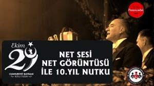 Mustafa Kemal Atatürk'ün Net Sesi ve Görüntüsü ile 10. Yıl Nutku 2020